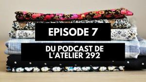 Podcast créatif: épisode 7