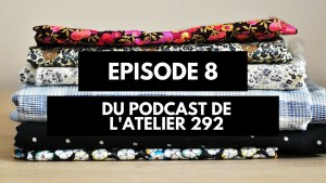 Podcast créatif: épisode 8