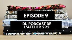 Podcast créatif: épisode 9